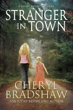 Stranger in Town (Sloane Monroe Book 4) by Cheryl Bradshaw http://www.amazon.com/dp/B00A6302TA/ref=cm_sw_r_pi_dp_ThxIwb18C83AG