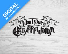I don't give a Gryffindamn Favorite Quotes, Decals, Sticker, Cricut, Digital, Svg File, Specs, Harry Potter, Silhouette