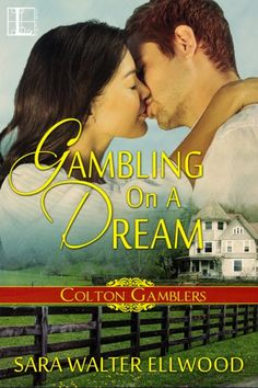 BOOK BLITZ ~ Gambling on a Dream by Sara Walter Ellwood ~ GIVEAWAY | Christine Warner Enter for a chance at a $10 Gift Card