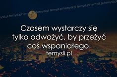 Pozwolilscie to macie . Motto, Romantic Quotes, True Love, Sentences, Horoscope, Texts, Motivational Quotes, My Life, Blog