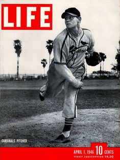Life Magazine Cover Copyright 1946 St Louis Cardinals - Mad Men Art: The Vintage Advertisement Art Collection Life Magazine, Cool Magazine, Magazine Covers, St Louis Cardinals Baseball, Life Cover, Life Photo, Jay Z, Cover Pages, Cover Art