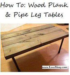 diy plumbing pipe amp upcycled or reclaimed wood tables, diy, painted furniture, repurposing upcycling, woodworking projects