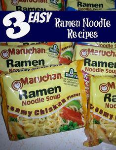 3 Easy Ramen Noodle Recipes