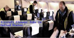 Job Description Aircraft Cleaner Vacancies in United States The work of the Aircraft Cleaner classification, depending on assignment, i. Apply Job, How To Apply, Job Offers, North And South America, Job Description, Find A Job, Aircraft, United States, The Unit
