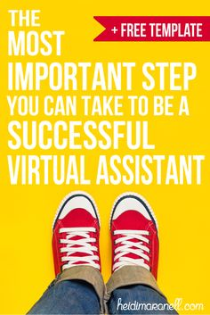 The Most Important Step You Can Take to be a Successful Virtual Assistant (+ a template to help you get there)