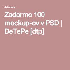 Zadarmo 100 mockup-ov v PSD | DeTePe [dtp]