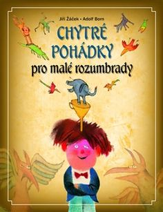 Obálka titulu Chytré pohádky pro malé rozumbrady Little Princess, Kids And Parenting, Winnie The Pooh, Disney Characters, Fictional Characters, Children, Books, Gifts, Montessori