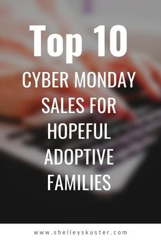 If you're a hopeful adoptive family (or you know a family in the process of adopting a baby) check out these Cyber Monday deals to snag! Adopting a child can be expensive, so grabbing these must-have items when they're on sale is a great idea! Check out the list here.  #adopt #adoptababy #adoptachild #adoption #cybermonday #cybermondaysale #cybermondaydeals #hopefuladoptivefamily #adoptivefamily #fostercare #fosterparents #adoptionprocess #welcomebaby #adoptionbooks