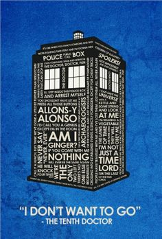 Photo of Dr Who Quote Poster for fans of Doctor Who 33266863 Fandoms, Doctor Who Quotes, 10th Doctor, Don't Blink, Thats The Way, Time Lords, Film Serie, Blue Box, David Tennant
