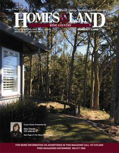 New Issue! Homes & Land of Wine Country California #homesandlandmagazine #realestate