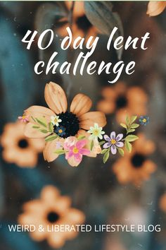 40 Days Of Lent, Christian Calendar, How To Start A Blog, How To Find Out, Thing 1, Top Blogs, Daily Meditation, Lifestyle Group, Spread Love
