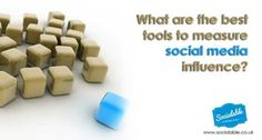 What are the Best Tools to Measure Social Media Influence?