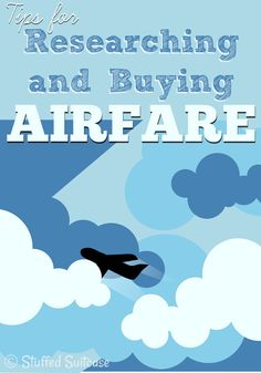 Wondering when to buy plane tickets? Here are my tips and ideas for researching and buying airfare for your next vacation | StuffedSuitcase.com