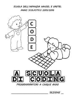 Coding alla scuola dell'infanzia - Scuola Infanzia Hansel & Gretel 2