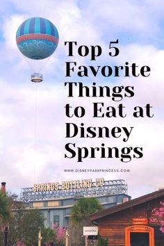 """""""Happily Whatever You're After"""" is the motto of Disney Springs - and with good reason! No matter what kind of food you are craving, Disney Springs has it. Check out my top 5 favorite things to eat at Disney Springs!"""