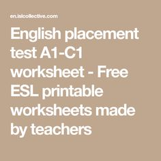 English placement test A1-C1 worksheet - Free ESL printable worksheets made by teachers