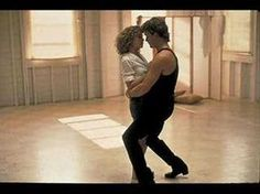 Dirty Dancing - Hungry Eyes  Patrick Swayze is not dead! He's just teaching God how to dance ;)