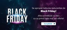 Joi seara lansam Black Friday! 🥳Fii pregatit! Pana atunci, vezi Ghidul nostru de Shopping 😉 #blackfriday #ghidshopping #lansareblackfriday #bf #ghidshoppingbf