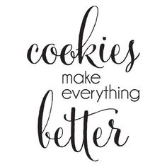 Cookies Make Everything Better Wall Quotes™ Decal Baking Muffins, Baking Cupcakes, Cookie Quotes, Baking For Beginners, Baking Quotes, Milk Cookies, Yummy Cookies, Vinyl Wall Quotes, Savoury Baking