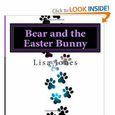 Bear and the Easter Bunny, available in paperback and kindle editions also in big print Bunny Book, Easter Bunny, Kindle, My Books, Author, Bear, Writers, Bears