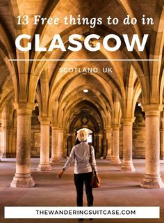 Free things to do and see when visiting Glasgow, Scotland UK. Budget travel to Glasgow.