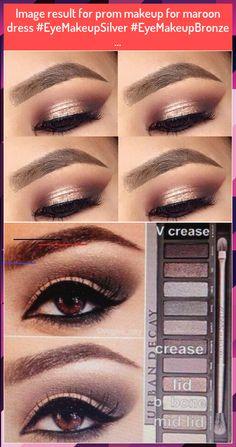 Image result for prom makeup for maroon dress #EyeMakeupSilver #EyeMakeupBronze ...