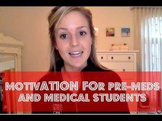 Motivation for Pre-Meds and Medical Students - YouTube