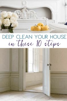 Learn tips you need to know on how to deep clean your home easily and efficiently. #housekeepingtips #homecleaning #cleaning #cleaninghacks #cleaningtips #cleanhouse #shabbyfufu