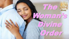 The Israelites: The Woman's Divine Order