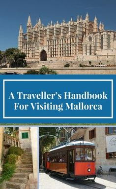 A Traveller's Handbook For Visiting Mallorca | Stylish Traveler