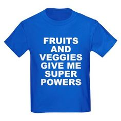Women's dark color royal blue t-shirt with Fruits And Veggies Give Me Super Powers theme. Fruits and vegetables can improve your health and will literally change and save your life. Available in black, red, navy blue, royal blue, purple; kids x-small, kids small, kids medium, kids large, kids x-large for only $23.99. Go to the link to purchase the product and to see other options – http://www.cafepress.com/stfruitsveggies