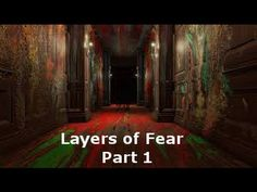 Layers of Questions | Layers of Fear Part 1