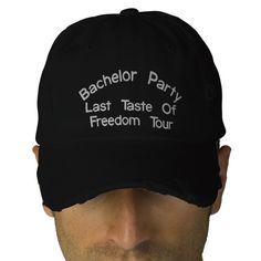 Bachelor Party, Last Taste Of Freedom Tour Cap