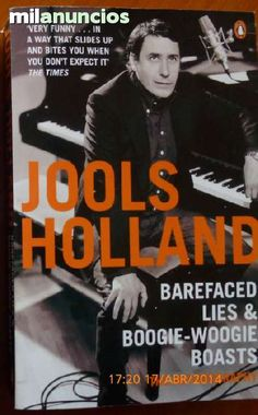 BAREFACED LIES AND. .  LIBRO JOOLS HOLLAND - foto 1