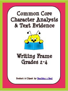 FREEBIE...Character Anyalysis Writing Frame to support Common Core Reading
