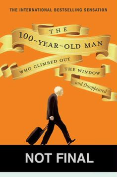 Laughing out loud currently reading: The 100-Year-Old Man Who Climbed Out the Window and Disappeared Original pinner was reading. This, I want to read, but haven't yet!