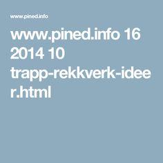www.pined.info 16 2014 10 trapp-rekkverk-ideer.html