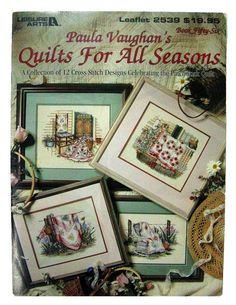 Paula Vaughan Quilts For All Seasons Book 56 Cross Stitch Pamphlet 2539 NOS 1994 #LeisureArts #Picture
