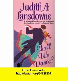 Shall We Dance? (9780821770184) Judith A. Lansdowne , ISBN-10: 0821770187  , ISBN-13: 978-0821770184 ,  , tutorials , pdf , ebook , torrent , downloads , rapidshare , filesonic , hotfile , megaupload , fileserve