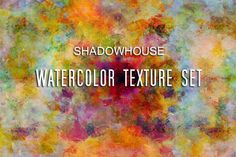 SHADOWHOUSE STUDIO: Watercolor Texture Set