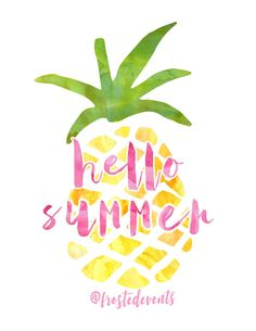 Free Pineapple Print | Hello Summer Pineapple Watercolor Printable from frostedevents.com