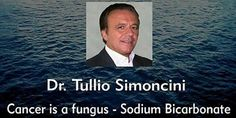 Tulio Simoncini is a former Italian oncologist in Rome who developed a theory that all cancer is caused exclusively by a fungus called Candida albicans.