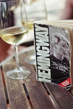 Hemmingway / Eden and a glass of wine