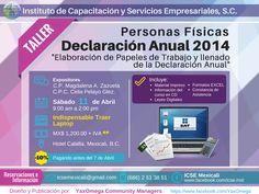 No te quedes con dudas Taller: #DeclaracionAnual2014 para Personas Fisicas. #SATmx #Contabilidad #Mexico