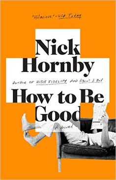 How to Be Good - Kindle edition by Nick Hornby. Literature & Fiction Kindle eBooks @ Amazon.com.