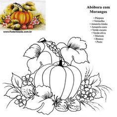 abóboras e morangos, pumpkins and strawberries Fruit Painting, Tole Painting, Fabric Painting, Painting & Drawing, Stencil Patterns, Painting Patterns, Embroidery Patterns, Fruit Coloring Pages, Animal Coloring Pages