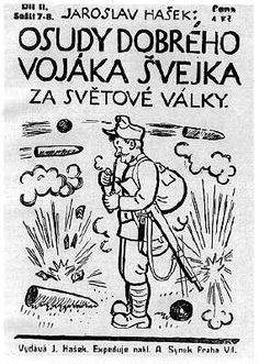 Cover of the original 1921 issue of The Fateful Adventures Of The Good Soldier Švejk drawn by Josef Lada The Good Soldier Svejk, Joseph Heller, Red Sign, Ex Libris, Czech Republic, Line Drawing, The Past, Novels, Good Things