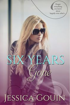 Toot's Book Reviews: Cover Reveal: Six Years Gone (The Gone Series #1) by Jessica Gouin