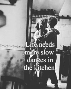 Dance in the kitchen by Elliott Erwitt, Robert & Mary Frank, Valencia, Spain, Dancing In The Kitchen, Elliott Erwitt, Slow Dance, Youre My Person, Life Quotes Love, Passion Quotes, Real Quotes, Dance Quotes, Dance Memes