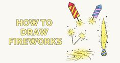 Learn to draw fireworks. This step-by-step tutorial makes it easy. Kids and beginners alike can now draw a great looking fireworks. How To Draw Fireworks, Popular Cartoons, Step By Step Drawing, Learn To Draw, Recipe Cards, Animal Drawings, Easy Drawings, Art Projects, Doodles
